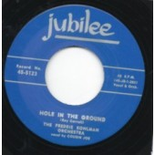 Freddie Kohlmann Orchestra 'Hole In The Ground' + Piney Brown 'Ohh You Bring Out The Wolf In Me'  7""