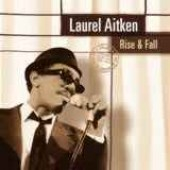 Aitken, Laurel 'Rise & Fall' CD