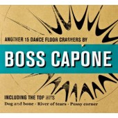 Boss Capone 'Another 15 Dancefloor Crashers'  CD