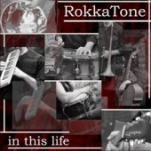 RokkaTone 'In This Life'  CD  *Stingers'