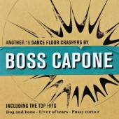Boss Capone 'Another 15 Dancefloor Crashers'  LP