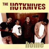 Hotknives 'Home'  CD