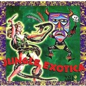 V.A. 'Jungle Exotica Vol. 2'  LP