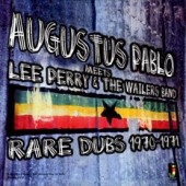 Pablo, Augustus 'Meets Lee Perry & The Wailers Band'  LP