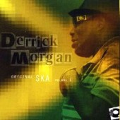 Morgan, Derrick 'Original Ska Vol. 1'  CD