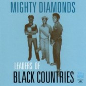 Mighty Diamonds 'Leaders Of Black Countries'  CD
