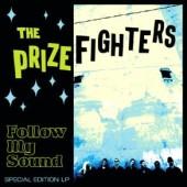 Prizefighters 'Follow My Sound'  LP