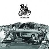 Red Soul Community 'I Never Learn'  CD