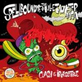 Spellbound & The Mullet Monster Mafia 'Clash Of The Irresistible'  CD