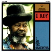 U-Roy 'I Am The Originator'  CD