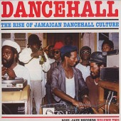 V.A. 'Dancehall: The Rise of Jamaican Dancehall Culture Vol. 2'  2-LP