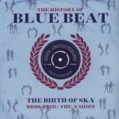 V.A. 'The History Of Blue Beat – BB101 – BB125'  2-LP
