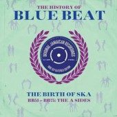 V.A. 'The History Of Blue Beat BB51 – BB75 The A Sides'  2-LP