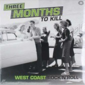 V.A. 'Three Months To Kill'  2-LP
