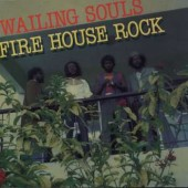 Wailing Souls 'Fire House Rock'  LP