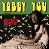 Yabby You & Brethren 'Deeper Roots'  2-LP