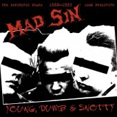 Mad Sin 'Young, Dumb & Snotty'  CD