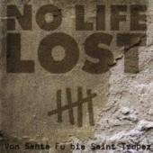 """No Life Lost 'Von Santa Fu bis St.Tropez'  LP + 7"""" + tennant"""