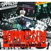 Oppressed - 'Oi! Singles & Rarities'  CD