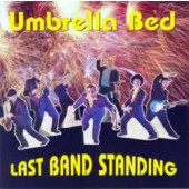 Umbrella Bed 'Last Band Standing'  CD