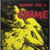 V.A. 'Swing For A Crime'  LP  back in stock!