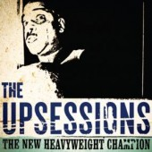 Upsessions 'The New Heavyweight Champion'  LP