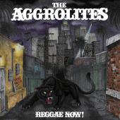 Aggrolites 'Reggae Now!' LP ltd. black vinyl + mp3