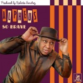 Alpheus 'So Brave' + 'Good Prevails'  7""