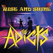 Adicts - 'Rise And Shine'  CD