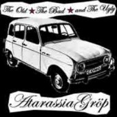 Atarassia Groep 'The Old  The Bad  And The Ugly'  CD