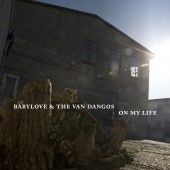 Babylove & The Van Dangos 'On My Life'  LP+mp3 Blue Vinyl