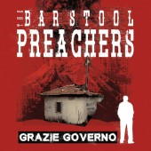 Bar Stool Preachers 'Grazie Governo' LP+mp3 black vinyl