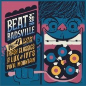 "V.A. 'Beat From Badsville Vol. 4 – Even More Trash Classics From Lux And Ivy`s Vinyl Mountain' 2x10""LP"