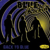 Blue Rockin' 'Back To Blue'  LP