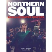 'Northern Soul: An Illustrated History' by Elaine Constantine & Gareth Sweeney