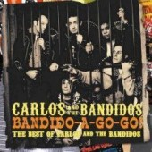 Carlos & The Bandidos 'Bandido-A-Gogo! (Best Of)'  CD