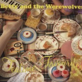 Betty & The Werewolves 'Teatime Favourites'  CD