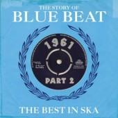 V.A. 'The Story Of Blue Beat: The Best In Ska 1961 Vol. 2'  2-CD