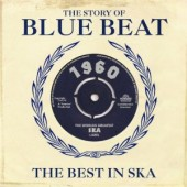 V.A. 'The Story Of Blue Beat: The Best In Ska 1960'  2-CD