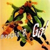 Boppin' B. 'Go!'  CD
