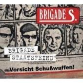 Brigade S. 'Brigade Staatsfeind' CD