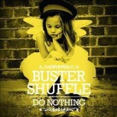 Buster Shuffle 'Do Nothing'  CD