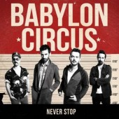Babylon Circus 'Never Stop'  CD
