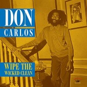 Don Carlos 'Wipe The Wicked Clean'  CD