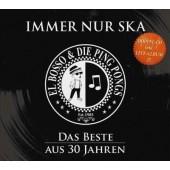 El Bosso & Die Ping Pongs 'Immer nur Ska - Das Beste aus 30 Jahren'  2-CD