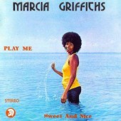 Griffiths, Marcia 'Play Me Sweet & Nice'  CD