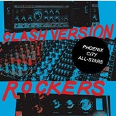 Phoenix City All-Stars 'Clash Version Rockers'  CD