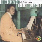 Beckford, Theophilus & Friends  'Trench Town Ska'  CD