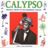 V.A. 'Calypso: Musical Poetry In The Caribbean 1955-69'  CD