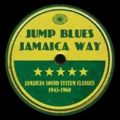 V.A. 'Jump Blues Jamaica Way' 3-CD